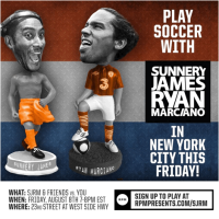 Play Soccer with Sunnery James & Ryan Marciano in NYC